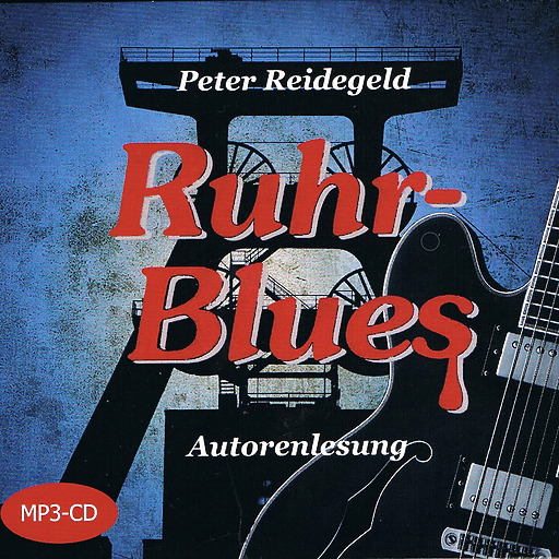 Peter Reidegeld - Ruhr-Blues