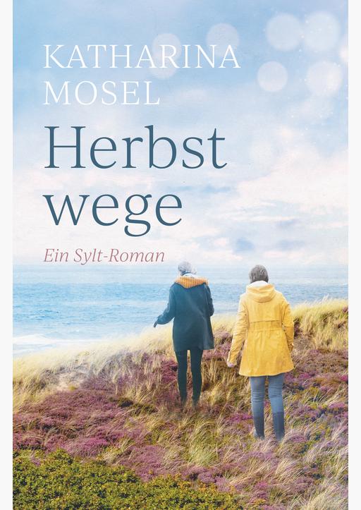 Mosel, Katharina - Herbstwege