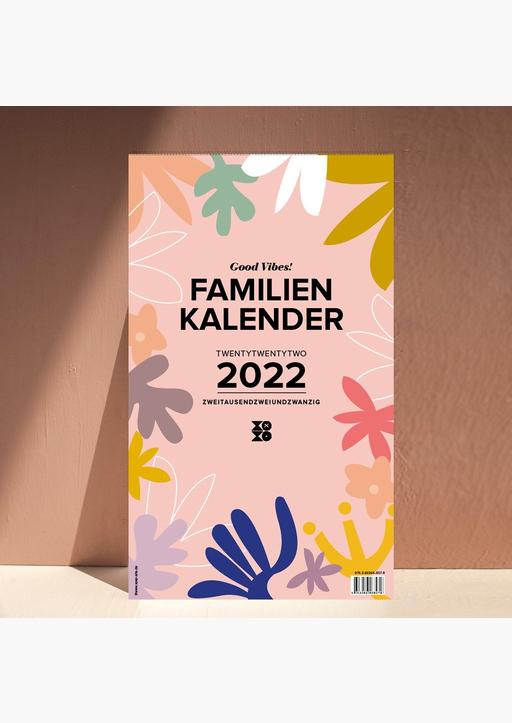 "XOXO Arte; Garschhammer, Anja - Familienwandkalender 2022 ""Good Vibes!"""