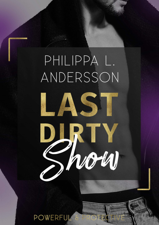 Andersson, Philippa L. - Last Dirty Show