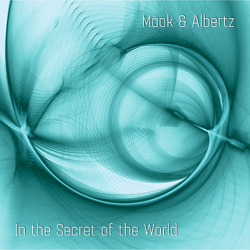 Anna-Maria Maak - In the Secret of the World
