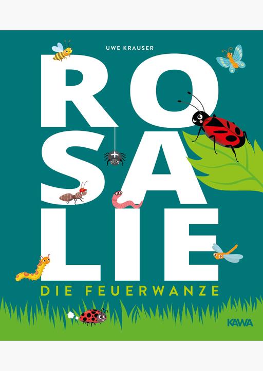 Krauser, Uwe - Rosalie, die Feuerwanze