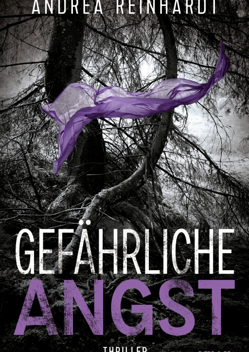 Reinhardt, Andrea - Gefährliche Angst