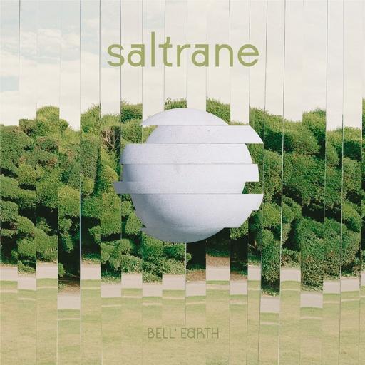 Saltrane - Bell' Earth