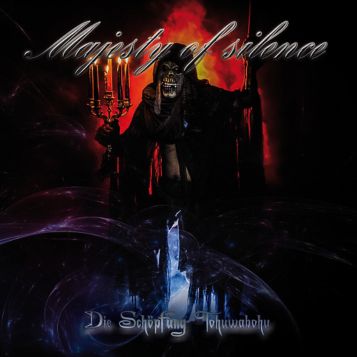 Majesty Of Silence - Die Schöpfung Tohuwabohu
