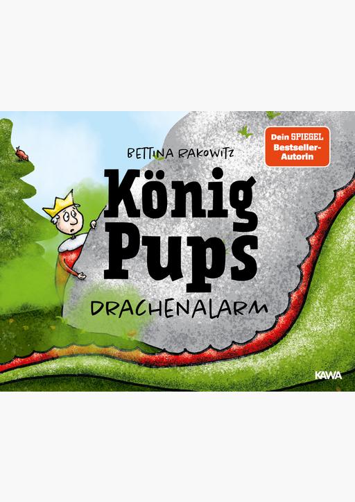 Rakowitz, Bettina - König Pups (Band 2) HC - Drachenalarm