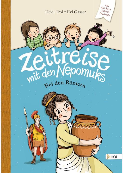 Troi, Heidi - Zeitreise mit den Nepomuks - Bei den Römern