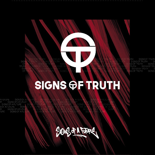 Signs Of Truth - Signs Of A Future