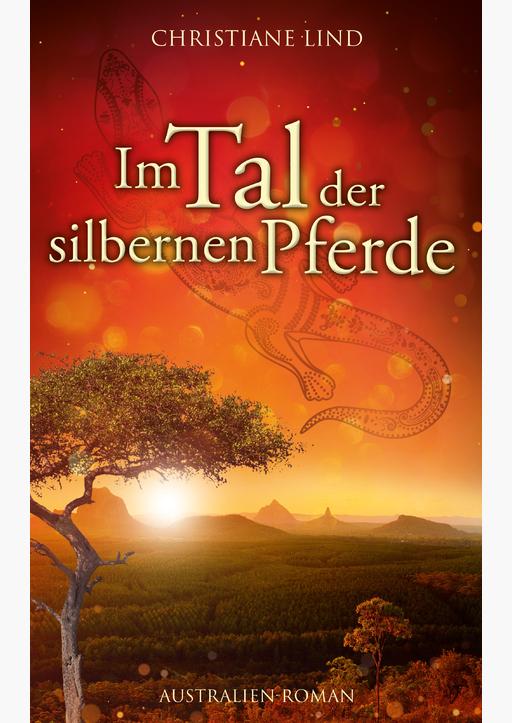 Lind, Christiane - Im Tal der silbernen Pferde