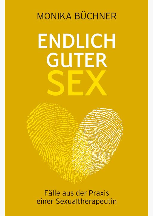 Büchner, Monika - Endlich guter Sex