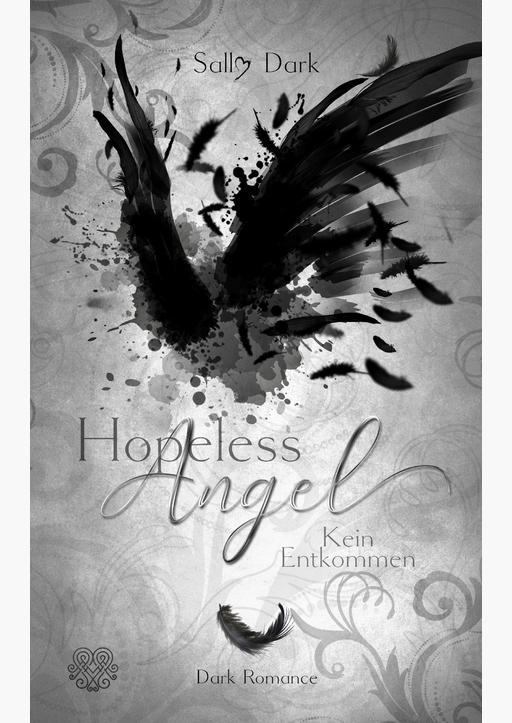 Dark, Sally - Hopeless Angel - Kein Entkommen (Band 2)