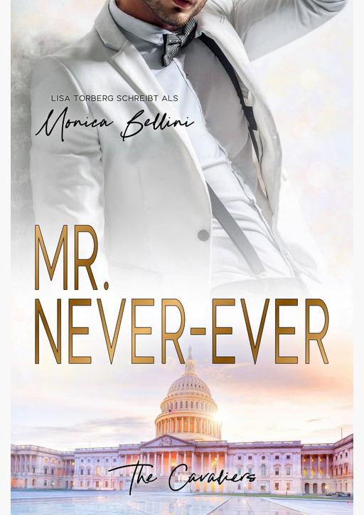Torberg, Lisa / Bellini, Monica - Mr. Never-Ever