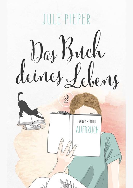 Pieper, Jule - Das Buch deines Lebens - Aufbruch 2