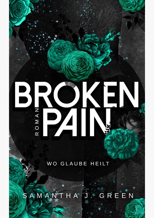 Samantha J. Green - Broken Pain
