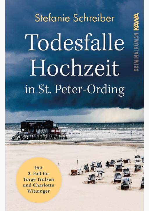 Schreiber, Stefanie - Todesfalle Hochzeit in St. Peter-Ording (Band 2)
