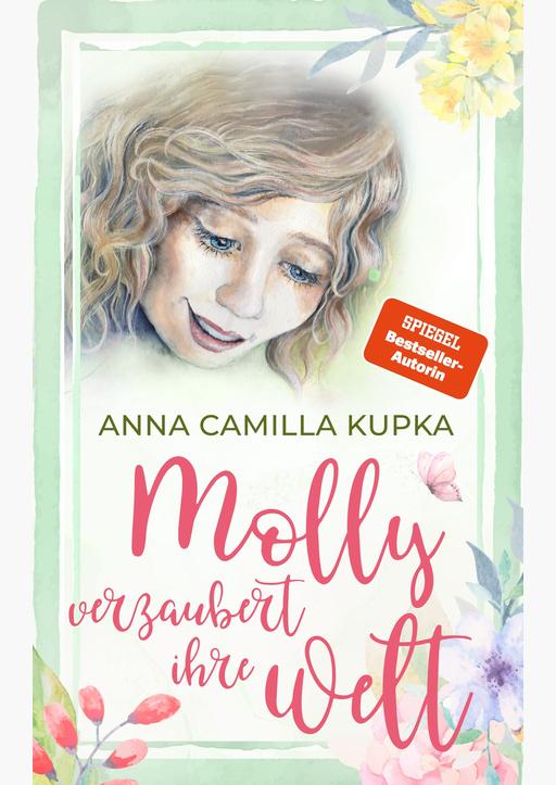 Kupka, Anna - Molly verzaubert ihre Welt