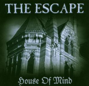 escape - escape - house of mind