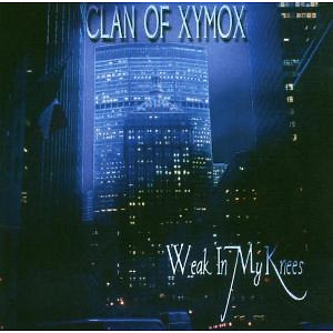 clan of xymox - week in my knees