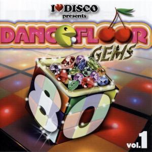 various - i love disco-dancefloor gems 80s vol. 1