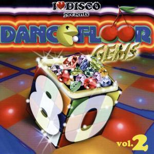various - i love disco-dancefloor gems 80s vol. 2