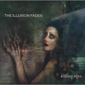illusion fades - the killing ages