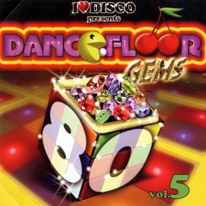 various - i love disco-dancefloor gems 80s vol. 5