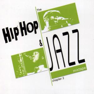 various - hip hop and jazz mixtape 2