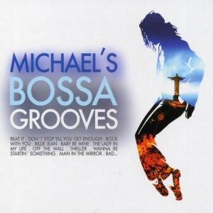 various - michaels bossa groove
