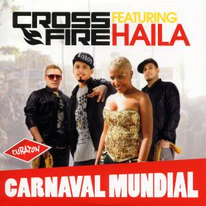 crossfire feat. haila - carnaval mundial
